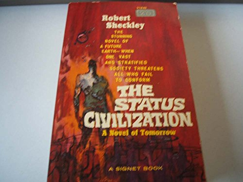 THE STATUS CIVILIZATION. (0712654755) by Robert. Sheckley