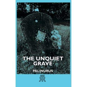 9780712655156: The Unquiet Grave: A Word Cycle