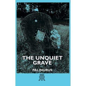 9780712655156: THE UNQUIET GRAVE