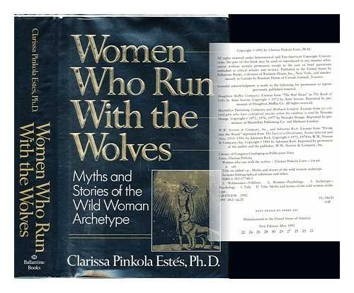 Women Who Run with the Wolves (0712655204) by Clarissa P. Estes