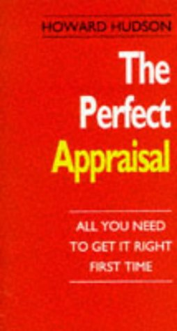 9780712655415: The Perfect Appraisal: All You Need To Get It Right First Time (the Perfect Series)