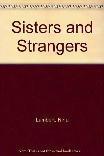 9780712655644: Sisters and Strangers