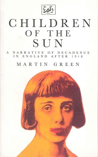 9780712655743: Children of the Sun: Narrative of Decadence in England After 1918