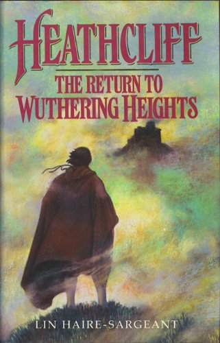 9780712655750: Heathcliff; The return to Wuthering Heights