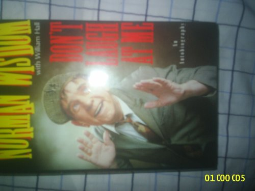 DON'T LAUGH AT ME: An Autobiography.: WISDOM Norman, with Norman HALL.