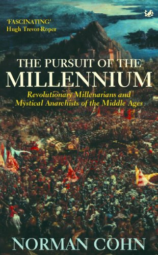 9780712656641: The Pursuit Of The Millennium: Revolutionary Millenarians and Mystical Anarchists of the Middle Ages