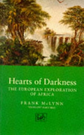 9780712656658: Hearts of Darkness: European Exploration of Africa