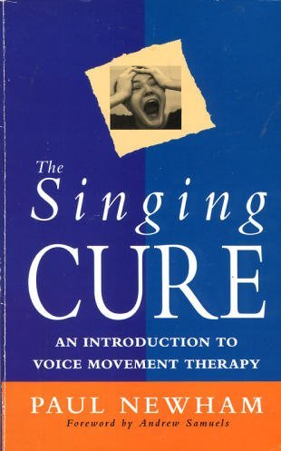 9780712656689: The Singing Cure, an Introduction to Voice Movement Therapy