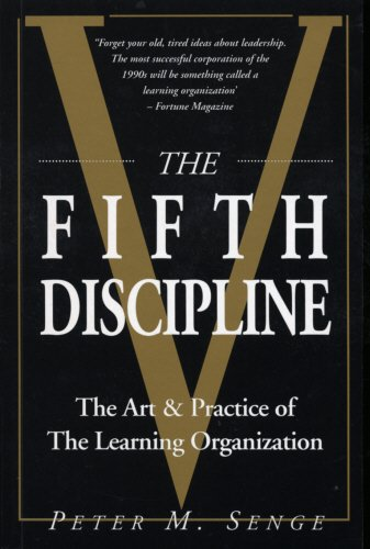 9780712656870: The Fifth Discipline: Art and Practice of the Learning Organization (Century business)