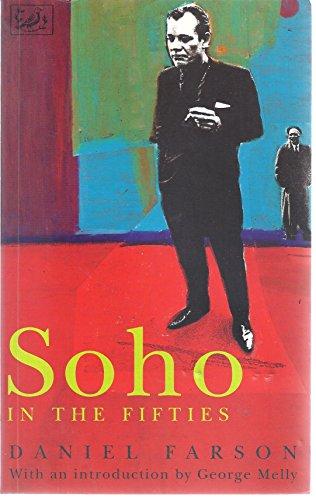 9780712657242: Soho in the Fifties (Pimlico)