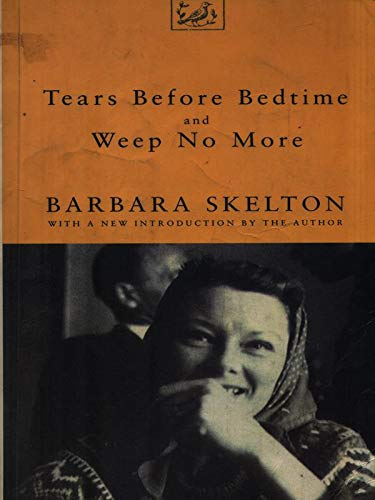 9780712657297: Tears Before Bedtime and Weep No More