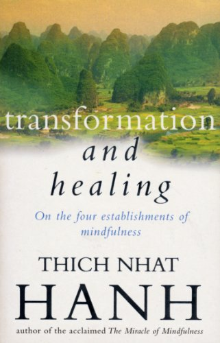 9780712657327: Transformation and Healing: Sutra on the Four Establishments of Mindfulness (Buddhims)