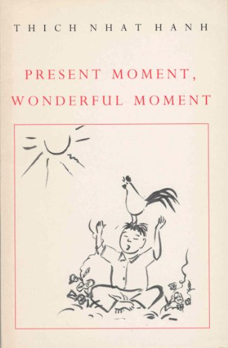 9780712657372: Present Moment, Wonderful Moment: Mindfulness Verses for Daily Living