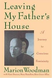 9780712657426: Leaving My Father's House: Journey to Conscious Femininity