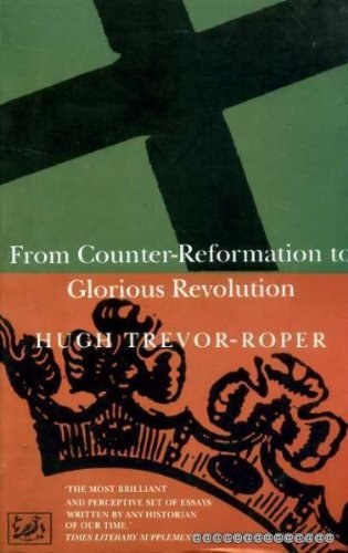 9780712657440: From Counter-Reformation to Glorious Revolution