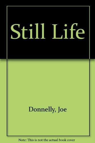 9780712657495: Still Life