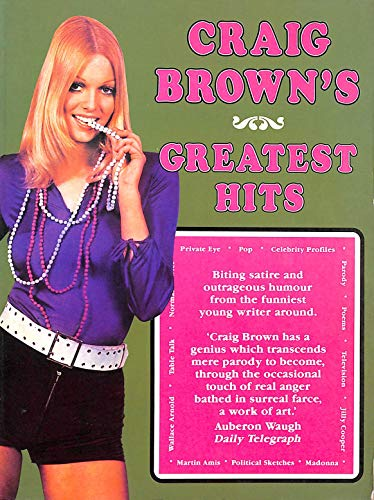 9780712657839: Craig Brown's Greatest Hits [Hardcover]