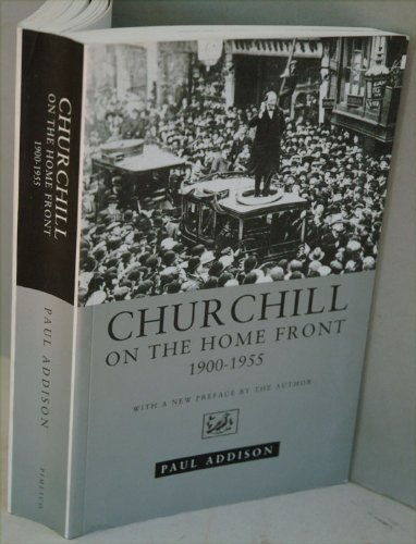 9780712658263: Churchill on The Home Front: 1900 - 1955