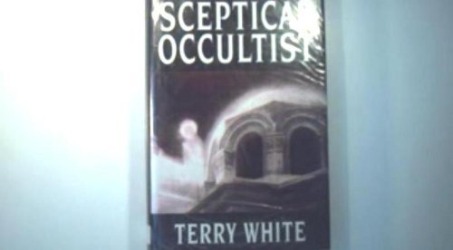 The Sceptical Occultist: Terry White