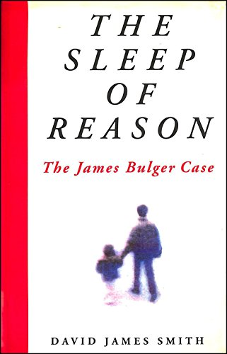 9780712659239: The Sleep of Reason: the James Bulger Case