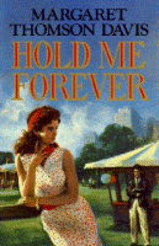 9780712659338: Hold Me Forever