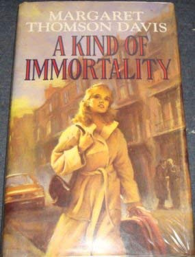 9780712659437: A Kind of Immortality