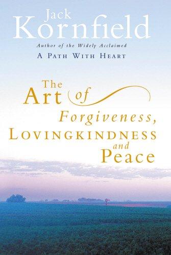 9780712659697: The Art of Forgiveness, Lovingkindness and Peace