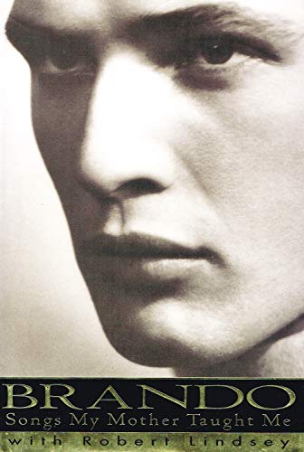 9780712660129: Brando : Songs My Mother Taught Me
