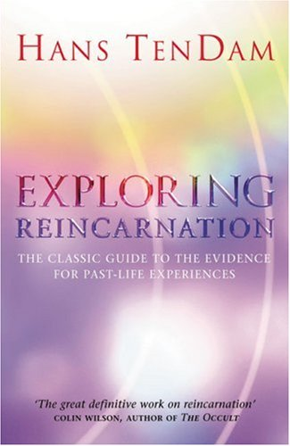 9780712660204: Exploring Reincarnation: The Classic Guide to the Evidence for Past-Life Experiences