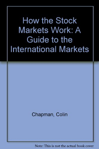 9780712660211: How the Stock Markets Work: A Guide to the International Markets