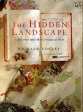 9780712660402: The Hidden Landscape: A Journey into the Geological Past (Pimlico, 136)