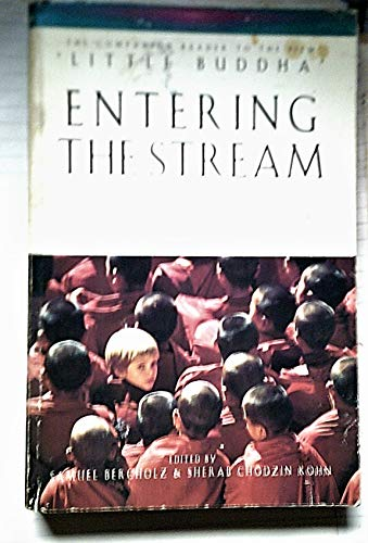 9780712660525: Entering the Stream: Introduction to the Buddha and His Teachings