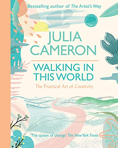 9780712660532: Walking In This World: Spiritual strategies for forging your creative trail