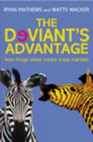 9780712661027: The Deviant's Advantage