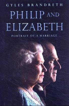 9780712661034: Philip and Elizabeth: Portrait of a Marriage