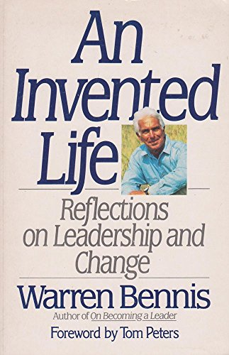 9780712661300: An Invented Life: Reflections on Leadership and Change