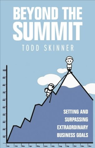 9780712661782: Beyond the Summit : Setting and Surpassing Extraordinary Business Goals