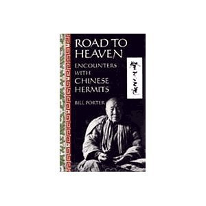 9780712662154: Road to Heaven: Encounters with Chinese Hermits