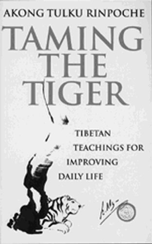 9780712662208: Taming The Tiger: Tibetan Teaching For Improving Daily Life