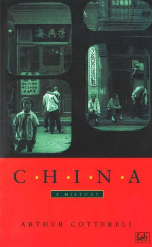 CHINA: A HISTORY (0712662510) by Arthur Cotterell