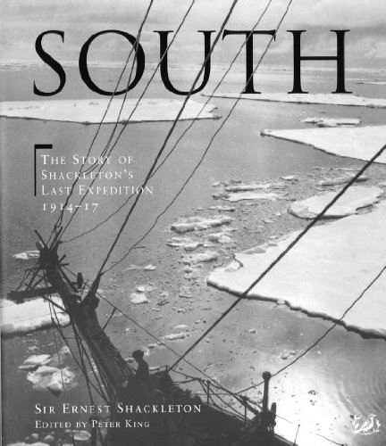 9780712664127: South: The story of Shackleton's last expedition 1914 - 1917: The Story of Shackleton's Last Expedition, 1914-17