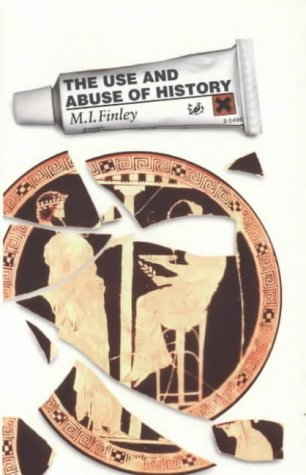 9780712664172: The Use and Abuse of History