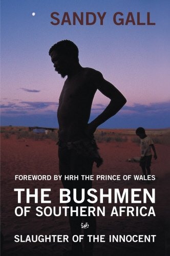 The Bushmen of Southern Africa: Slaughter of the Innocent