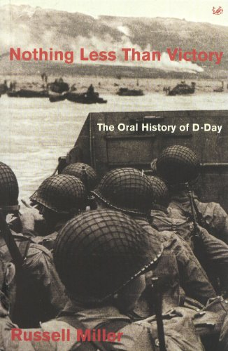 9780712664523: Nothing Less Than Victory: Oral History of D-Day