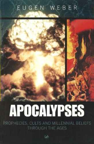 9780712664608: Apocalypses: Prophecies, Cults and Millennial Beliefs Throughout the Ages