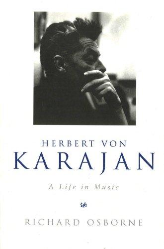 9780712664653: Herbert Von Karajan: A Life in Music