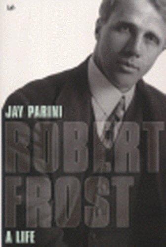 9780712664875: Robert Frost: A Life
