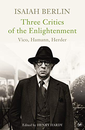 9780712664929: Three Critics Of The Enlightenment: Vico, Hamann, Herder