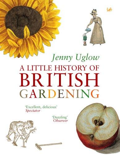 9780712664943: A Little History of British Gardening