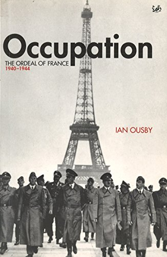 9780712665131: Occupation: The Ordeal of France 1940-1944